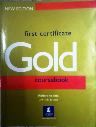 Английски език GOLD -  New edition  first certificate