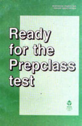 Тестове по английски език - Ready for the Prepclass test